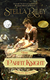 The Parfit Knight (Rockliffe Book 1)