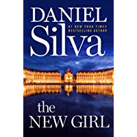 The New Girl: A Novel (Gabriel Allon Book 19) (English Edition)