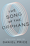 The Song of the Orphans (The Silvers Series Book 2)