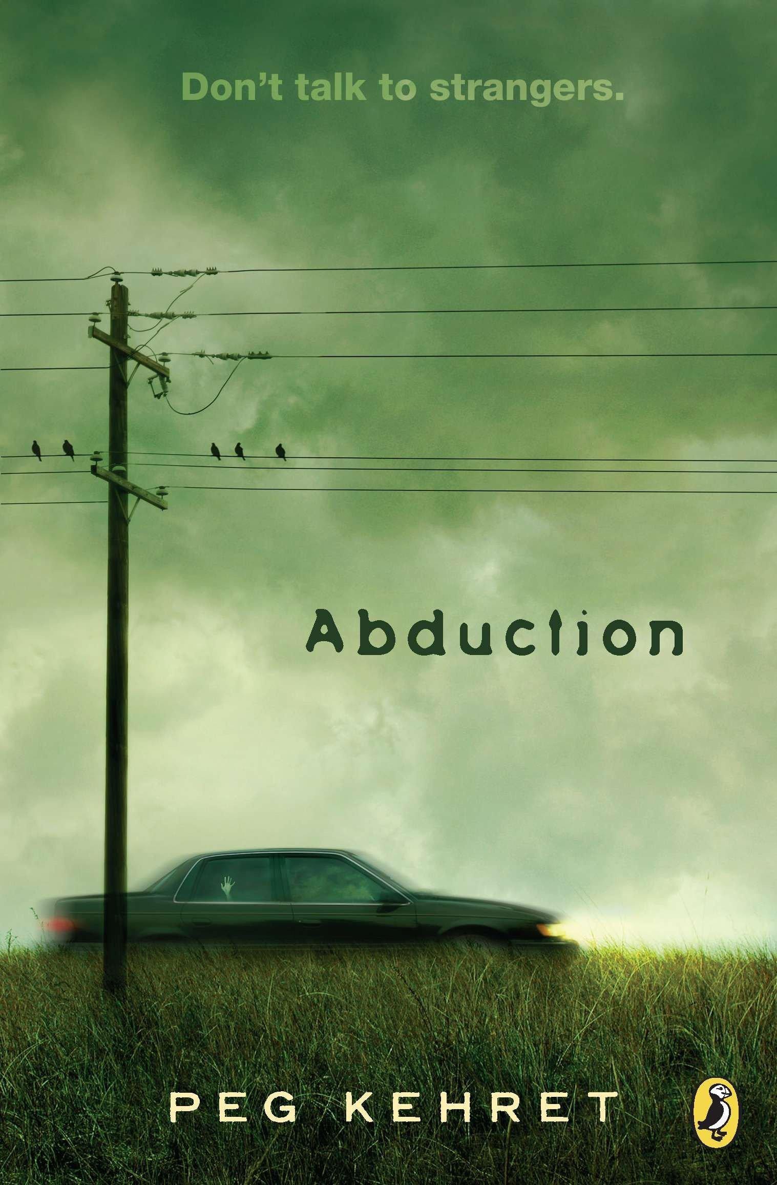 Abduction!: Kehret, Peg: 9780142406175: Amazon.com: Books