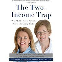 The Two-Income Trap: Why Middle-Class Parents Are (Still) Going Broke (English Edition)