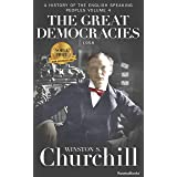 The Great Democracies (A History of the English-Speaking Peoples Book 4)