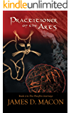 Practitioner of the Arts: Book 2, The Phosfire Journeys