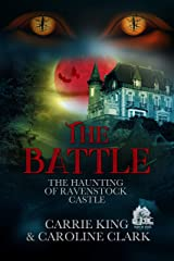 The Battle (The Haunting of Ravenstock Castle  Book 4) Kindle Edition