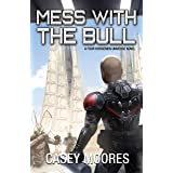 Mess With the Bull (Rise of the Peacemakers Book 8)