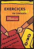 Exercices d'oral en contexte : Niveau intermédiaire (Livre de l'élève)