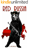 Red Russia (English Edition)