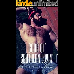 Good Ol' Southern Lovin': Intense Gay Redneck Love Erotica