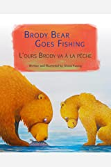 Brody Bear Goes Fishing: French & English Dual Text (French Edition) Kindle Edition