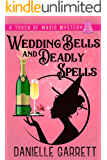 Wedding Bells and Deadly Spells: A Touch of Magic Mystery (A Touch of Magic Mysteries Book 3)