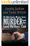 Murder and the Good Old Boys' Club (The High Country Mystery Series Book 7) (English Edition)