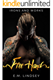 Free Hand (Irons and Works Book 1)