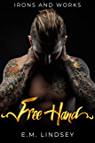 Free Hand (Irons and Works Book 1) (English Edition)