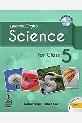 Lakhmir Singh's Science For Class 5 Kindle Edition