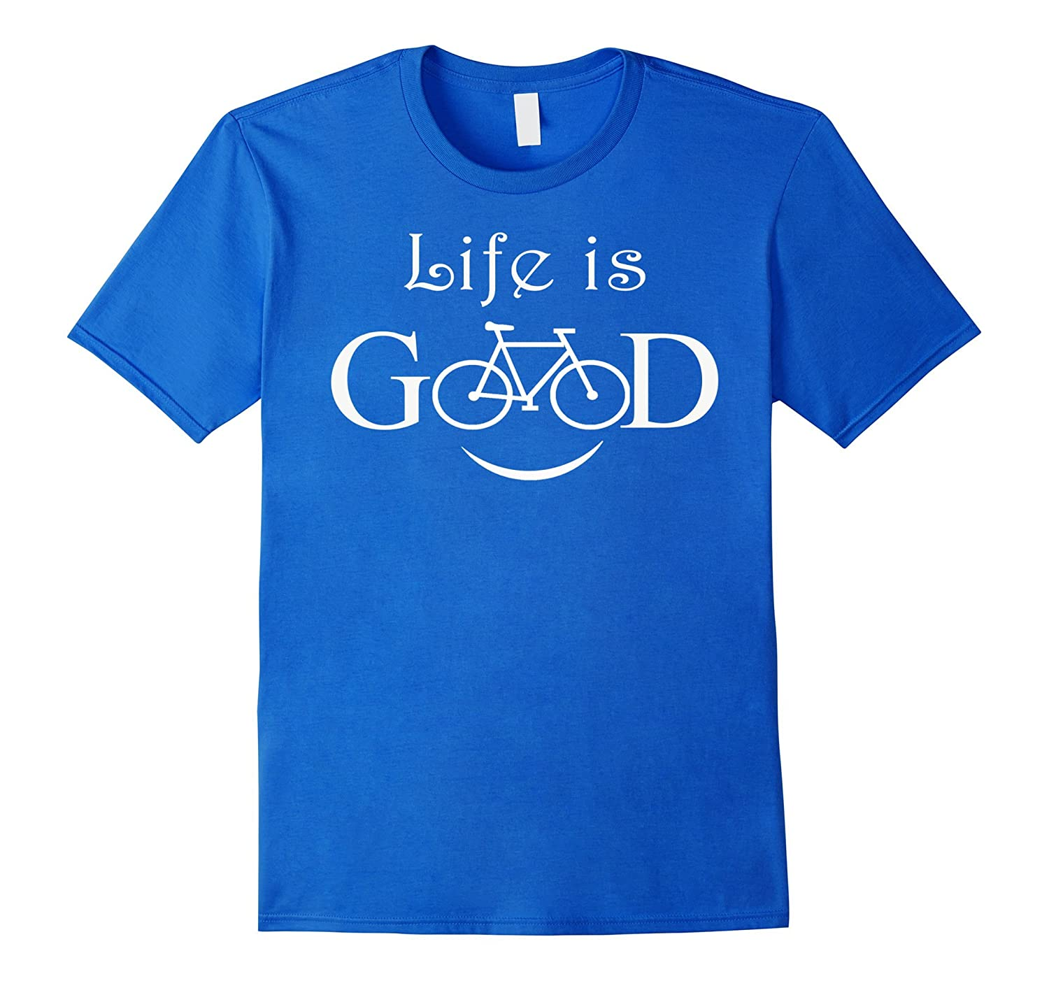 Life Is Good Bicycle Funny T-Shirt To Ride Biker T-shirt-TH