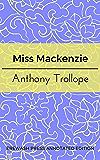 Miss Mackenzie: Erewash Press Annotated Edition (English Edition)