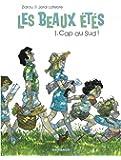 Les Beaux Étés - tome 1 - Cap au Sud !
