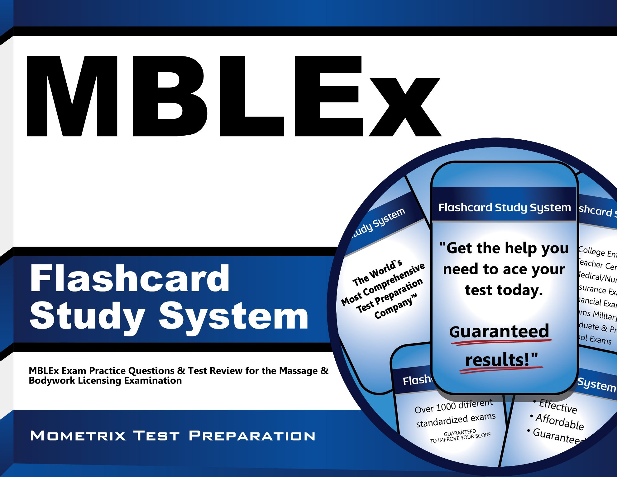 MBLEx Flashcard Study System: MBLEx Exam Practice Questions & Test Review  for the Massage & Bodywork Licensing Examination (2011): MBLEx Exam Secrets  Test ...