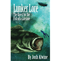 Lunker Lore: The Quest for the Fish of a Lifetime (English Edition)