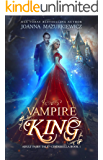 Vampire King (Adult Fairy Tale, Cinderella #1)