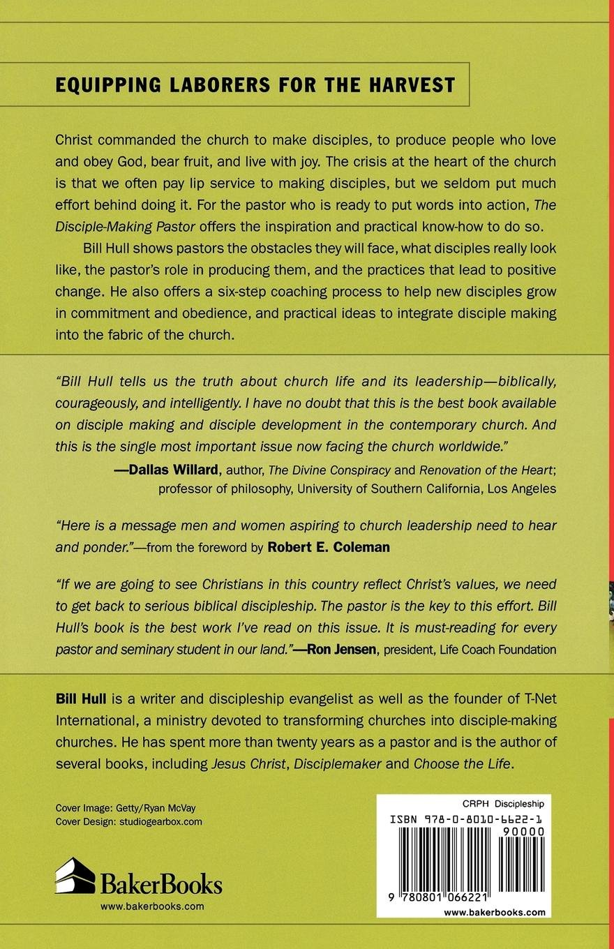 Amazon.com: The Disciple-Making Pastor: Leading Others on the Journey of  Faith (9780801066221): Bill Hull, Robert Coleman: Books