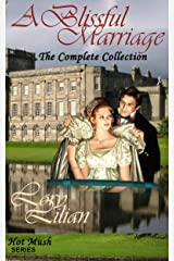 A Blissful Marriage - The Complete Collection (Hot Mush Series) Kindle Edition