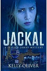 JACKAL: A Suspense Thriller (Jessica James Mysteries) Kindle Edition