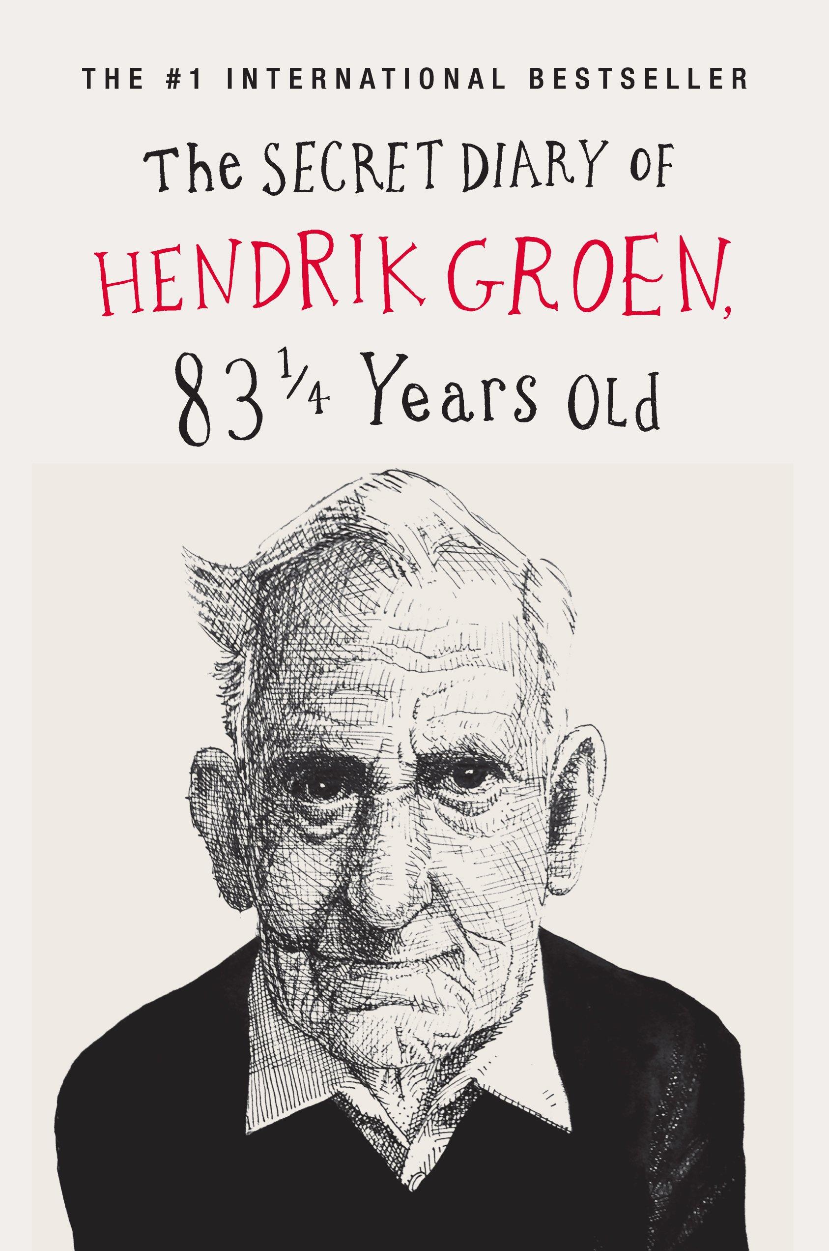 The Secret Diary of Hendrik Groen: 83 1/4 Years Old (Thorndike Press Large Print Bill's Bookshelf)