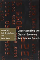 Understanding the Digital Economy: Data, Tools, and Research Paperback