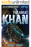 Tale of the Spinward March: The Great Khan (Tales of the Spinward March Book 1)