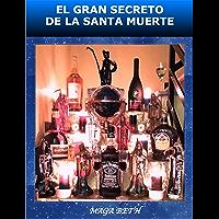 EL GRAN SECRETO DE LA SANTA MUERTE