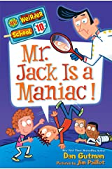 My Weirder School #10: Mr. Jack Is a Maniac! Kindle Edition
