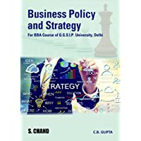 Business Policy and Strategy (For GGSIP University, Delhi)