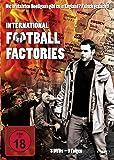 International Football Factories - 9 Folgen [3 DVDs]