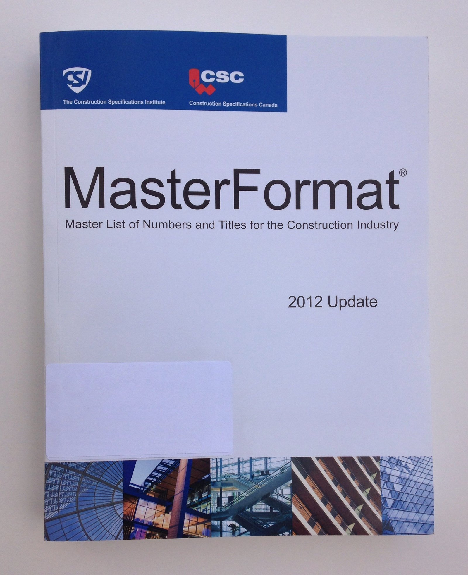 Masterformat 2012: CSI/CSC: 9780984535743: Amazon com: Books