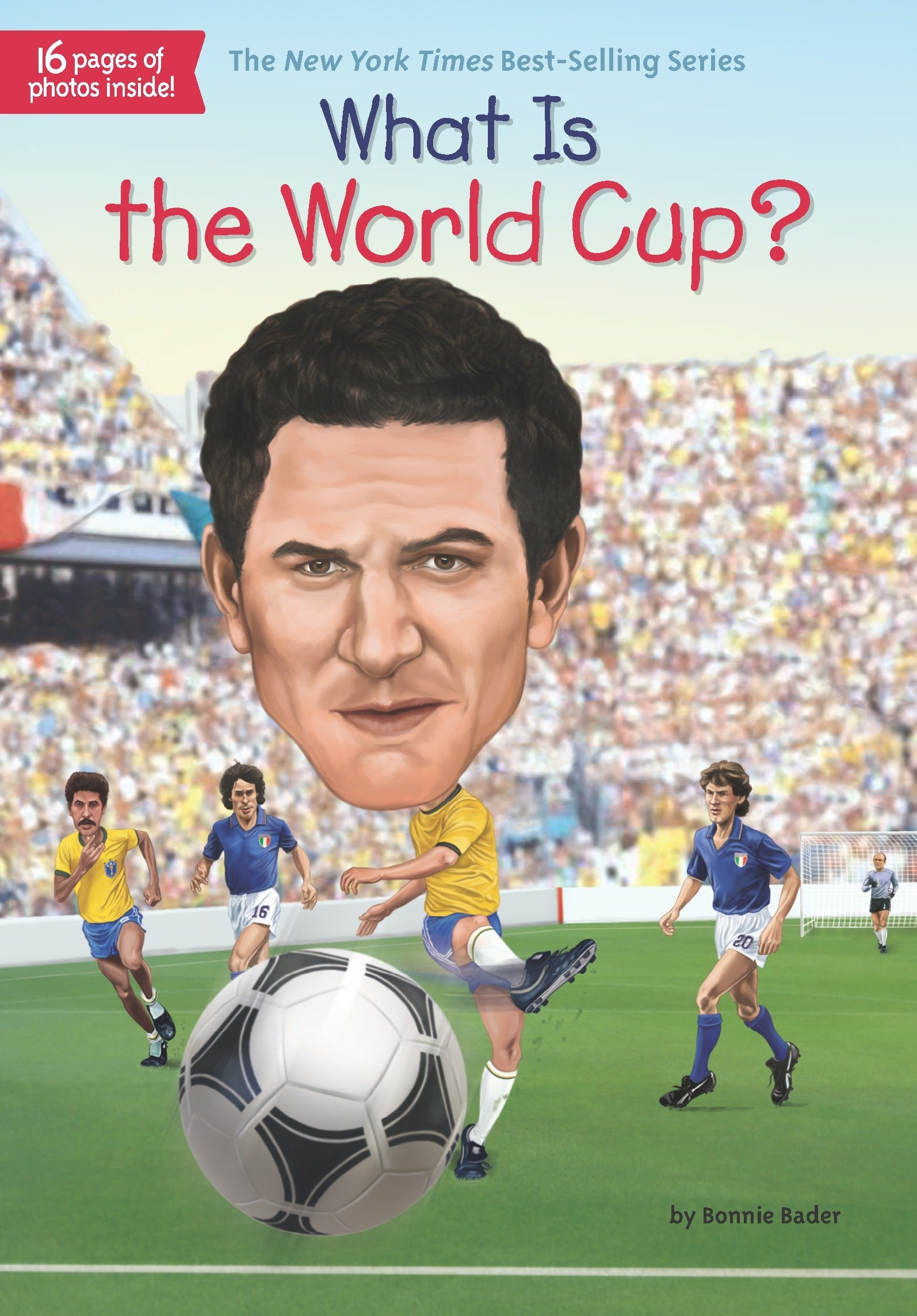 What Is the World Cup? (What Was...?)