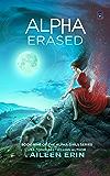 Alpha Erased (Alpha Girls Book 9)