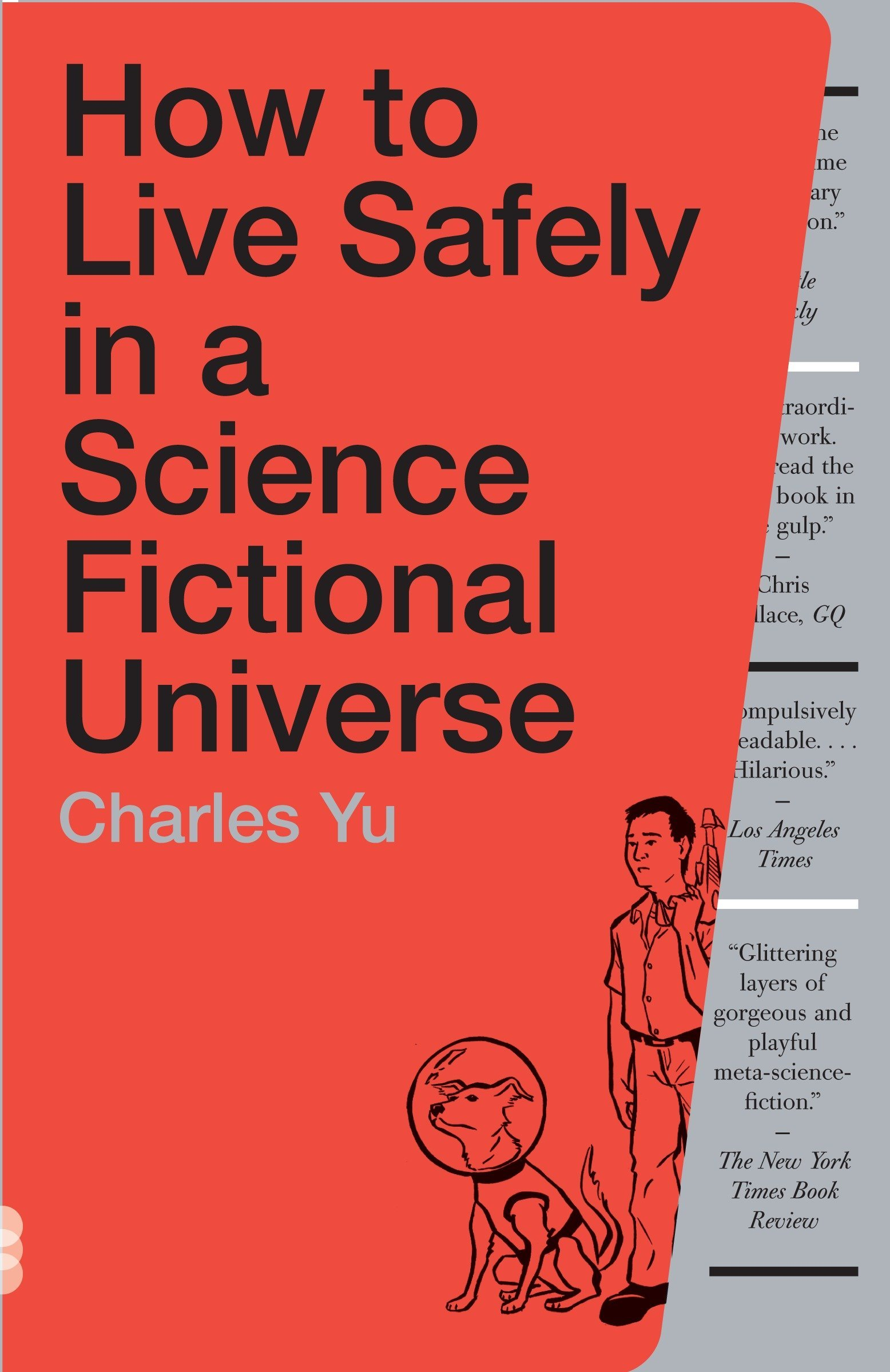 How to Live Safely in a Science Fictional Universe: A Novel by Vintage Books