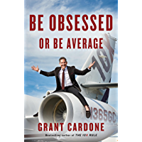 Be Obsessed or Be Average (English Edition)