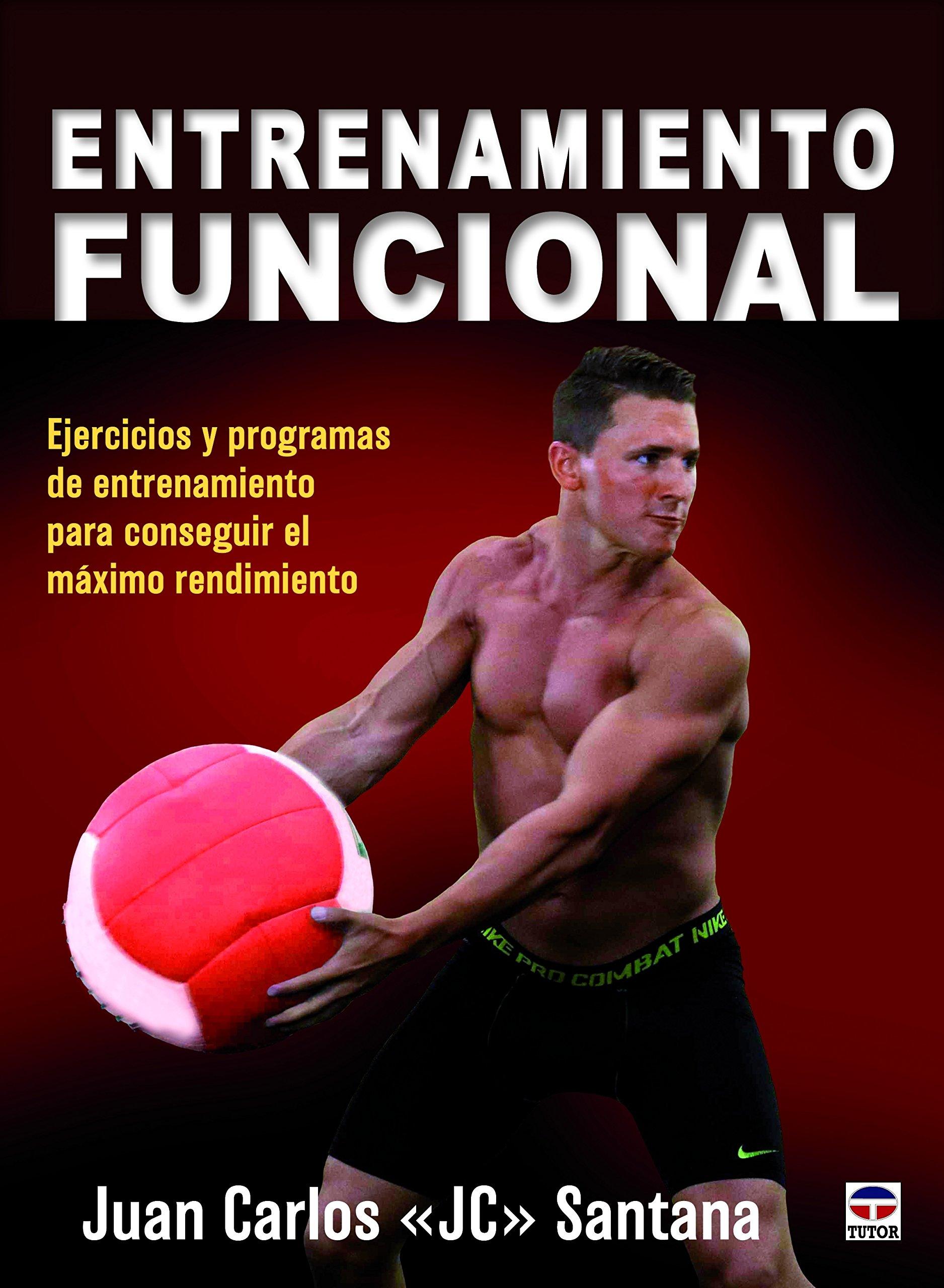 ENTRENAMIENTO FUNCIONAL: Ejercicios y programas de ...