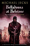 Belladonna at Belstone (Knights Templar Mysteries Book 8)