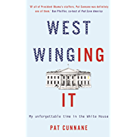 West Winging It: My unforgettable time in the White House (English Edition)