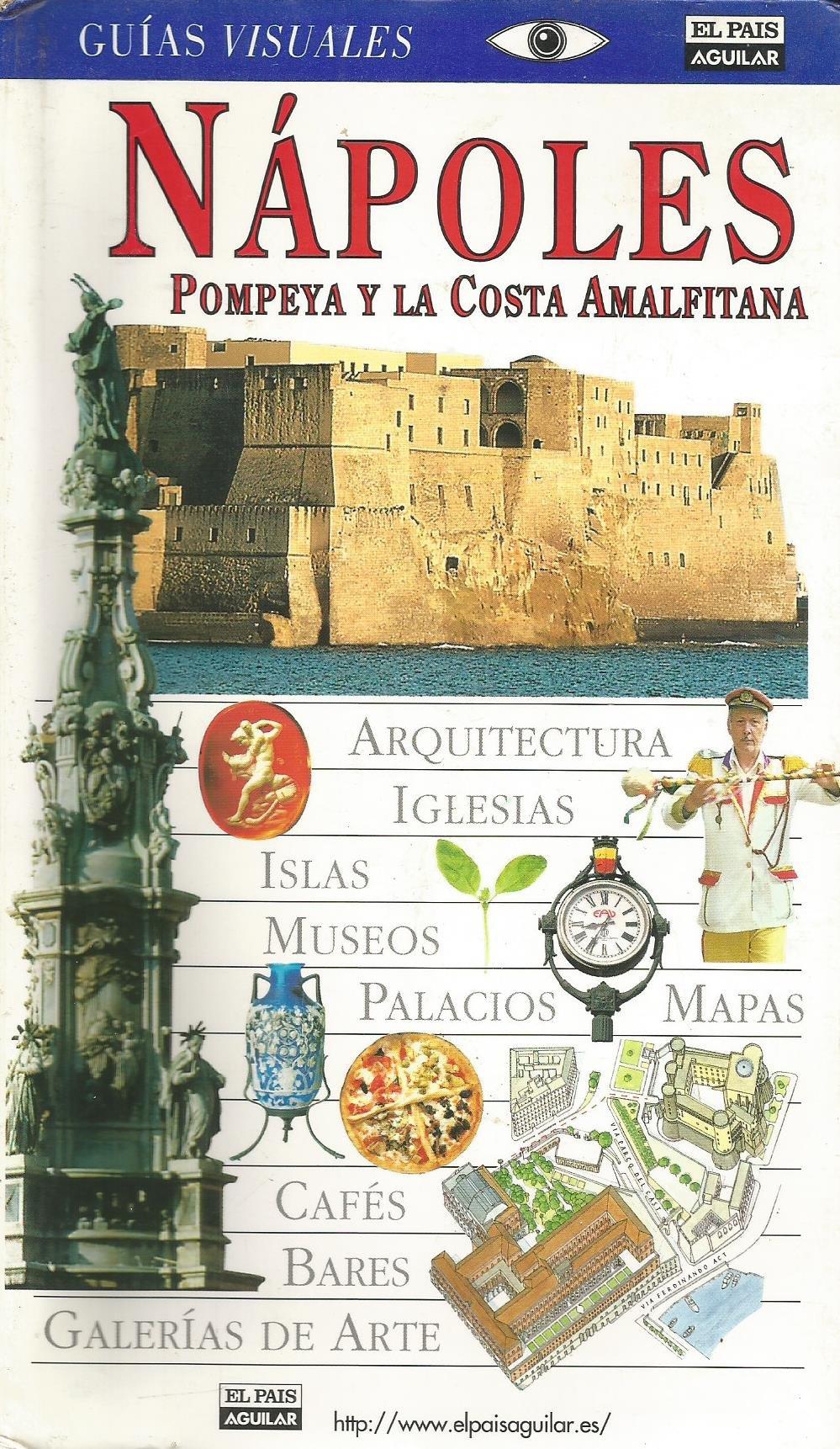 Napoles - guia visual (Guias Visuales): Amazon.es: Varios: Libros