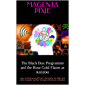 The Black Box Programme and the Rose Gold Flame as Antidote: How to shield yourself from chemtrails, 5G, EMFs and other energetic warfare through alchemical unification (English Edition)