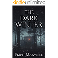 The Dark Winter: A Supernatural Apocalypse Novel (Whiteout Book 2)