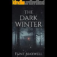 The Dark Winter: A Supernatural Apocalypse Novel (Whiteout Book 2) book cover