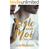Reste avec moi: Notre combat (French Edition)