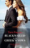 Blackmailed By The Greek's Vows (Mills & Boon Modern) (Conveniently Wed!, Book 6)