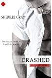 Crashed (Entangled Indulgence) (Axle Alley Vipers)