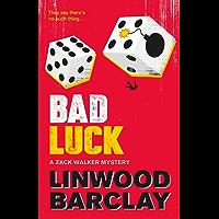 Bad Luck: A Zack Walker Mystery #3